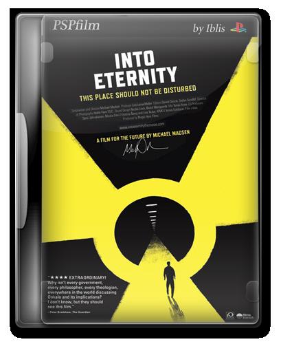 Навстречу вечности / Into Eternity(ВDRip)