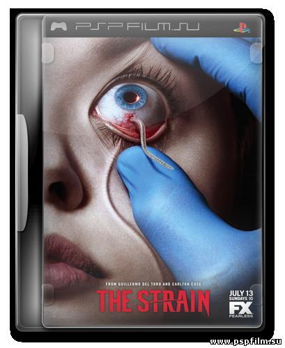 Штамм (1 сезон: 13 серий из 13) / The Strain / 2014 (LostFilm)