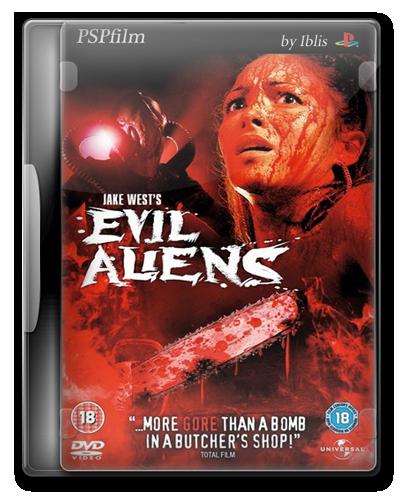 Пришельцы-завоеватели ( Злые Пришельцы)/ Evil Aliens